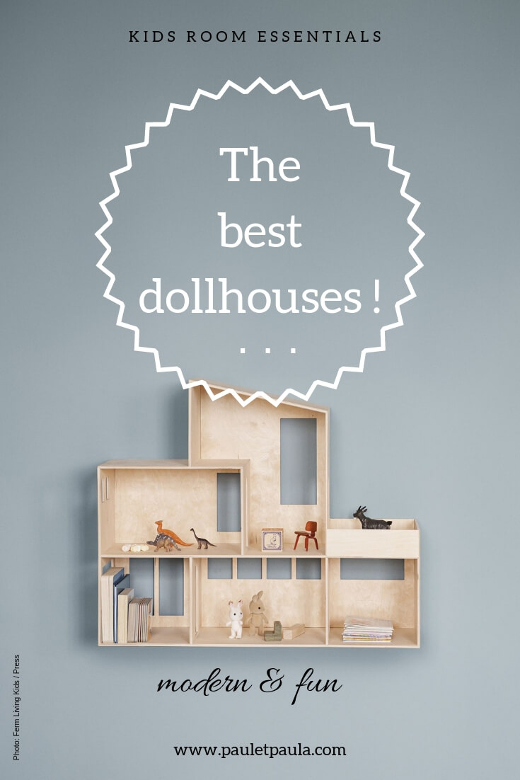 The best dollhouses!