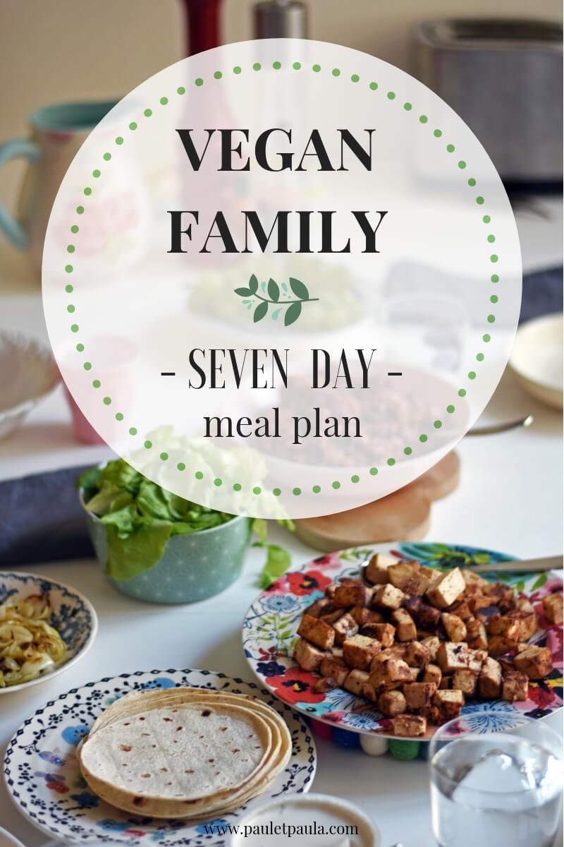 Paul & Paula: Vegan family story and weekly meal plan