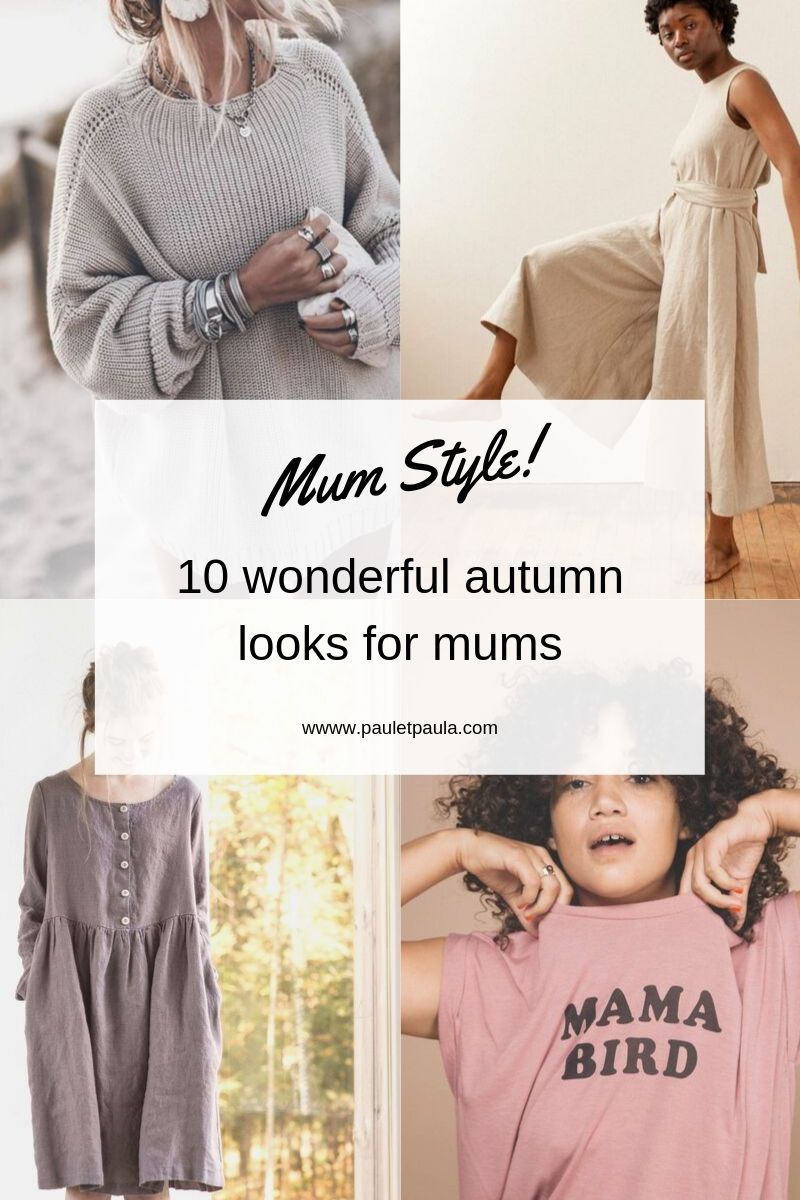 10 autumn styles for mums!