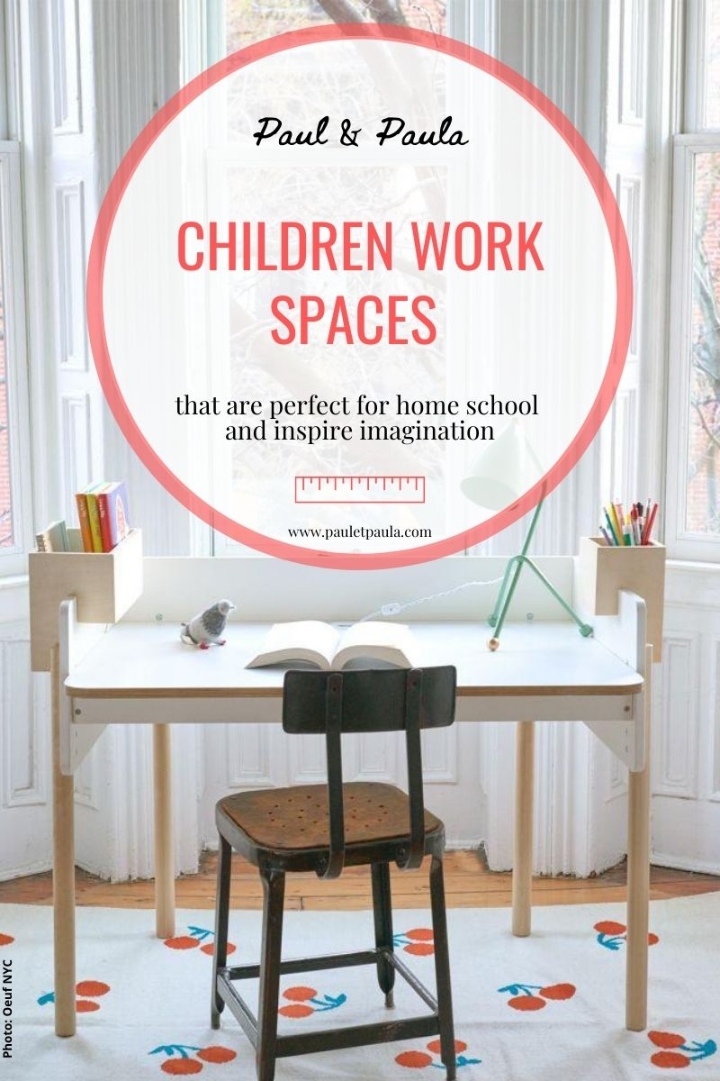 Children work spaces that are perfect for home school and inspire imagination