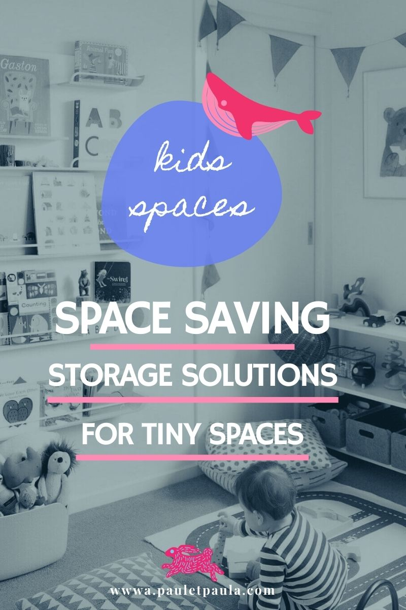 Space saving storage solutions for tiny children's rooms